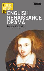 A Short History of English Renaissance Drama