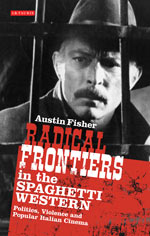 Radical Frontiers in the Spagehtti Western