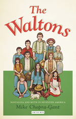 The Waltons: Nostalgia and Myth in Seventies America