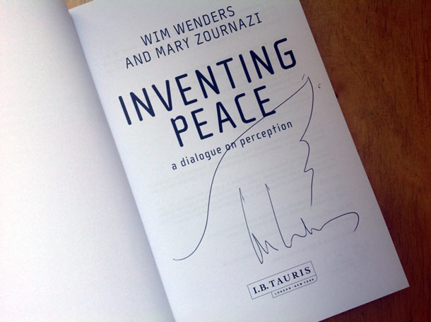 Inventing Peace Signed by Wim Wenders