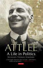 Attlee: A Life in Politics