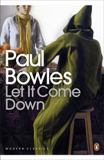 Let It Come Down Paul Bowles