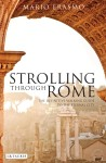 Strolling Through Rome, Mario Erasmo, Book, I.B.Tauris, Travel, Walking tour, Italy