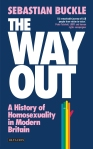 The Way Out, Sebastian Buckle, Homosexuality, Book, I.B.Tauris, 2015, Queer identities, Britain
