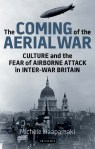 The Coming of the Aerial War, Book, I.B.Tauris, History, Michele Haapamäki