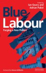 Blue Labour, Book, Politics, I.B.Tauris, Reading, Adrian Pabst, Ian Geary