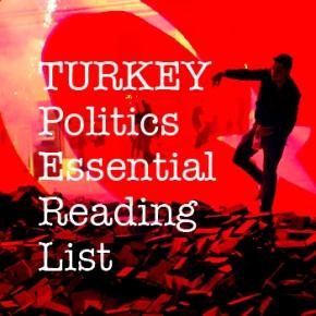 Turkey: 2016 Politics Essential ReadingList