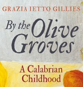 """Cooking is mainly common sense"" – Grazia Ietto Gillies presents Memories of Calabria"