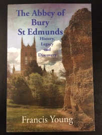 Francis Young The Abbey of Bury St Edmunds