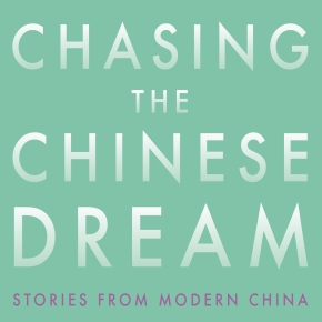 Extracts from 'Chasing the Chinese Dream' by Nick Holdstock
