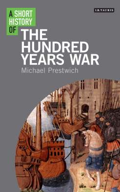 Short History of the Hundred Years War